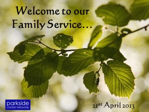 April 2013 Family Service