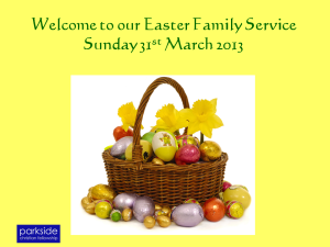 Easter 2013 Family Service Final (1)