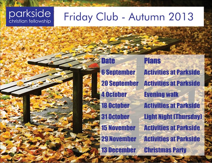 Friday Club Autumn 2013